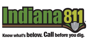 Indiana 811: Know what's below. Call before you dig.